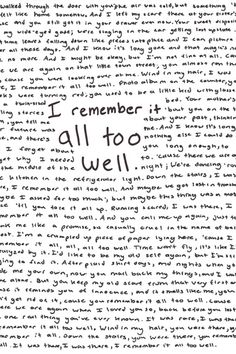 All Too Well <<<In my opinion one of the most well-written Taylor Swift songs in history.