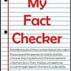 My Fact Checker - Fact/FictionNote: Most books of fiction contain factual information. The purpose of this exercise is to look for the facts wher...