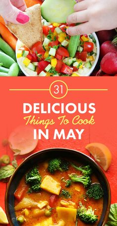 31 Delicious Things To Cook In May, featuring recipes from @ohsheglows, @loveandlemons, and @minimalistbaker.