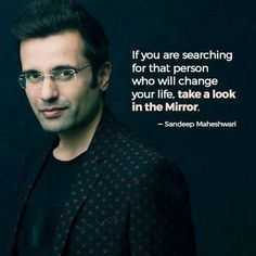 Sandeep Maheshwari is a Successful Entrepreneur and talented motivational speaker in India. Read Here: Sandeep Maheshwari Quotes and Thoughts Words. Apj Quotes, Life Quotes Pictures, Quotes Thoughts, Life Quotes Love, Life Lesson Quotes, Inspiring Quotes About Life, Attitude Quotes, Wisdom Quotes, Words Quotes