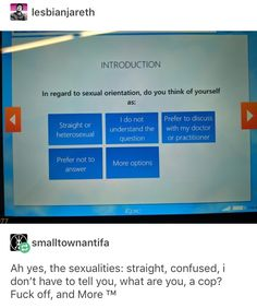 I mean they constantly say that bisexuals are just confused anyway, so I guess I'll just go with that one Tumblr Stuff, Tumblr Posts, My Tumblr, Tumblr Funny, I'm Fine, Dankest Memes, Funny Memes, Funny Cute, Hilarious