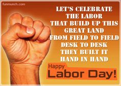 Happy workers day inspirational quote wishes for Labor day with wallpaper Quotations Labour day sep Inspiring Labor Day Quotes Labor Day Usa, Happy Labor Day, Wish Quotes, Happy Quotes, Photo Quotes, Picture Quotes, Quote Pictures, Baby Pictures, Labor Day Meaning