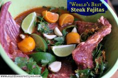 World's Best Steak Fajita Marinade | Aunt Bee's Recipes