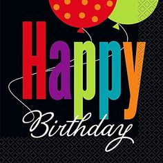 "Birthday Cheer Printed Paper Luncheon Napkins Featuring ""Happy Birthday"" on black on front, Multi-colour balloons on white on back. Look for matching decor and tableware! Happy Birthday Wishes For A Friend, Birthday Cheers, Birthday Blessings, Happy 2nd Birthday, Happy Birthday Quotes, Happy Birthday Images, Happy Birthday Greetings, Birthday Photos, Birthday Text"