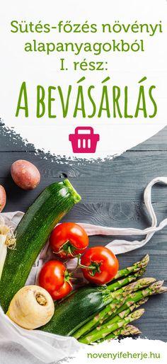 Szeretnél áttérni növényi alapú táplálkozásra, magadra főzni, de fogalmad sincs, hogy kezdj neki? Cikksorozatunk első része a bevásárlásban ad segítséget! #novenyifeherje #veganprotein #vegan #veganelet #bevasarlas #tippek #veganbevasarlolista #mitvegyek #kamra #vegankamra #musthave #tanacsokkezdovegaknak Kamra, Vegas, Zucchini, Protein, Vegetables, Food, Meal, Essen, Vegetable Recipes
