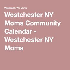 events in westchester ny