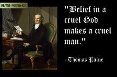~ Thomas Paine, Worship God, Free Thinker, Interesting Quotes, Atheism, Gandhi, Equality, Truths, Religion