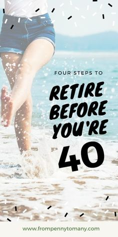 RETIRE before you're 40 ⛵ From Penny to Many | RETIRE before 40 | Retirement | Retirement planning | How to retire early | Financial freedom | Financial independence Retirement Cards, Saving For Retirement, Early Retirement, Retirement Planning, Retirement Investment, Retirement Savings, Retirement Advice, Investment Property, Financial Peace