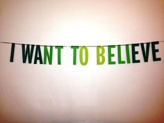 *X-Files theme song plays*  The deets:  Made on colored cardstock Letters are 6 tall Most banners made on gray yarn but may vary (please let us