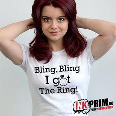 Tricou Mireasa, Personalizat pentru Petrecerea Burlacitelor cu mesajul Bling, Bling I Got The Ring! Bling Bling, Revolution, Rings, T Shirt, Tops, Women, Fashion, Supreme T Shirt, Moda