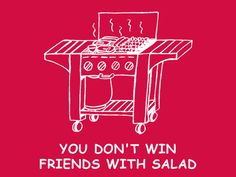 FUNNY TSHIRT you don't win friends with salad by 9dollartshirts