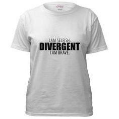 "Divergent ""I Am Selfish. I Am Brave."" tee"