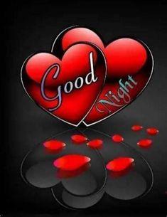 Good Night For Him, Good Night Image, Good Morning Roses, Good Night Greetings, Night Pictures, Emoji, Quotes, Nighty Night, Good Night