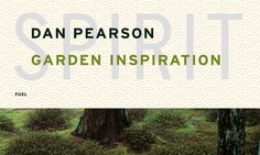Spirit: garden inspiration / Dan Pearson (2009)