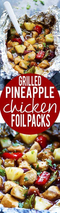 Grilled Pineapple Chicken Foil Packets   Creme de la Crumb #grillingrecipes