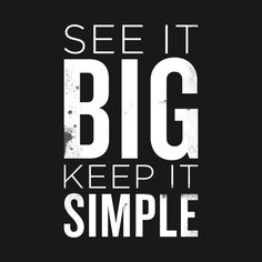 Check out this awesome 'See it big keep it simple' design on Simple Quotes, Self Love Quotes, Best Quotes, Life Quotes, Bookkeeping Business, Shopping Quotes, Keep It Simple, Book Of Life, Married Life