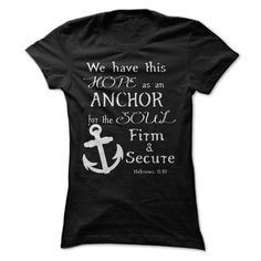 We Have This Hope As An Anchor - #gift for women #inexpensive gift. SAVE  => https://www.sunfrog.com/Faith/We-Have-This-Hope-As-An-Anchor-Ladies.html?60505
