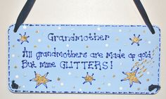 Grandma/Grandmother sign - handpainted and handwritten quote on a wooden hanging plaque.