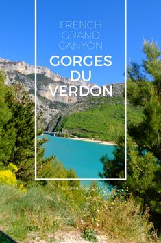 Verdon Schlucht: Is the Gorges du Verdon really the best nature spot in provence/france?