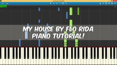 My House by Flo Rida Piano Cover and Tutorial with Free Sheet Music