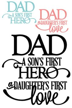 free quote sillouette | Dad: Son's First Hero + Daughter's First Love Vinyl Quote