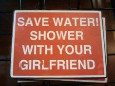 think of the environment! showers alone just aren't the same :(