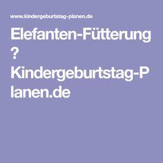 Elefanten-Fütterung ⋆ Kindergeburtstag-Planen.de
