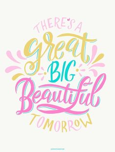 There's a Great Big Beautiful Tomorrow ~ Free Disney Lettering Wallpaper! Brush Lettering Quotes, Hand Lettering Quotes, Typography Quotes, Unicornios Wallpaper, Wallpaper Quotes, Disney Typography, Calligraphy Quotes Disney, Retro Typography, Typography Alphabet