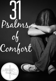 31 Psalms of Comfort | Satisfaction Through Christ | If you're in need of encouragement, look no further than the book of Psalms! ♥
