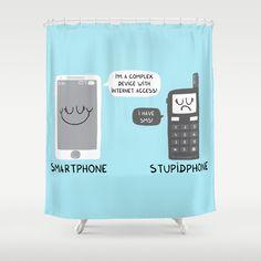 Smartphone versus Stupidphone Shower Curtain