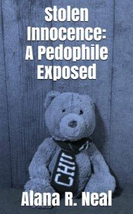 ~~ Stolen Innocence: A Pedophile Exposed ~~  What would you do if your 9 year old came to you and confided that...