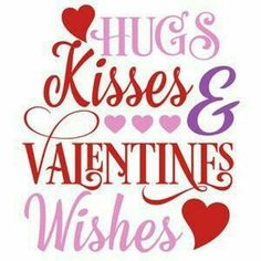 day wishes Silhouette Design Store: Hugs Kisses & Valentines Wishes Valentine Shirts, Happy Valentine Day Quotes, Valentines Day Wishes, Valentines Day Decorations, Valentine Day Love, Valentine Crafts, Valentines Day Clipart, Birthday Clipart, Valentines Design