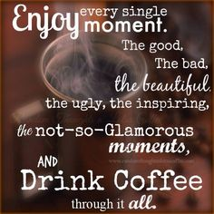 5/21/15 CoffeeLovers - Let's enjoy the day and drink coffee. #coffee #quotes