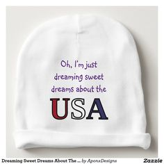 Dreaming Sweet Dreams About The USA
