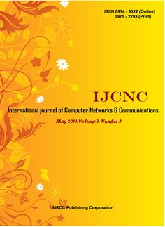 The International Journal of Computer Networks & Communications (IJCNC) is a bi monthly open access peer-reviewed journal that publishes articles which contribute new results in all areas of Computer Networks & Communications.  http://airccse.org/journal/ijcnc.html