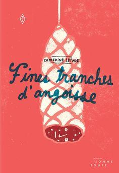 Fines tranches d'angoisse   Livre illustré sur le thème de l'angoisse… Smart Quotes, Funny Quotes, Vegetable Illustration, Lectures, Food Illustrations, Hand Lettering, How To Draw Hands, Typography, Graphic Design