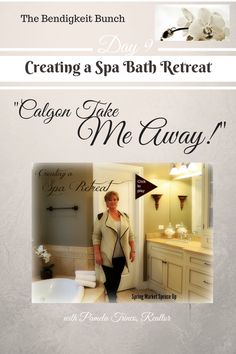 """Calgon Take Me Away!"" tips for creating a spa bath!"