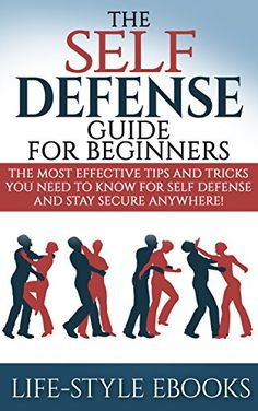 FREE TODAY      Amazon.com: Self Defense: The SELF DEFENSE Guide For Beginners -The Most Effective Tips And Tricks You Need To Know For Self Defense And Stay Secure Anywhere!: (self ... defense training, self defense for women) eBook: LIFE-STYLE: Kindle Store