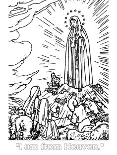 """""""I am from heaven"""" Our Lady of Fatima catholic coloring page, free to print."""