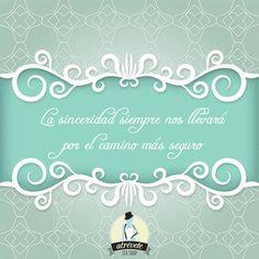 #Motivación #Sevilla #atrevetevariedades Seamos sinceros con nosotros mismos y con las personas que nos rodean