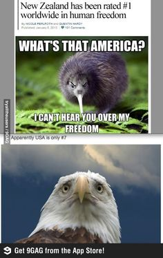 """""""I can't hear you over my freedom"""" hahahaha"""