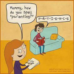 Parenting = Patience