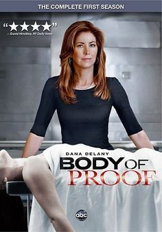 Body of Proof - Dana Delany, Jeri Ryan, Windell Middlebrooks, Geoffrey Arend, Mark Valley ...