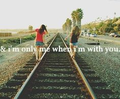 I'M ONLy me when i'm with you