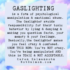 The 5 signs of gaslighting in emotional abuse. What is gaslighting and how do you make it stop? Are you going crazy? Are you losing your mind? Wisdom Quotes, Words Quotes, Life Quotes, Sayings, Encouragement Quotes, Faith Quotes, Quotes Quotes, The Words, Manipulation Quotes