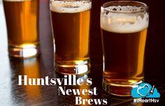 Huntsville's newest brews