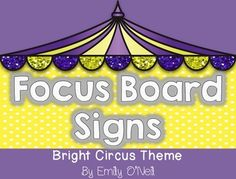 Focus Wall Signs (Bright Circus Theme) from EmilyO. from EmilyO. on TeachersNotebook.com (15 pages)  - These signs match my Subject Headers. I use these labels for my focus walls for each subject area. I have included the labels I use as well as blank ones that you can edit.
