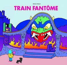 Train Fantôme de Albert Adrien