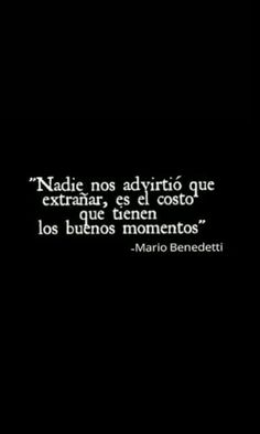 Los buenos momentos Love Hurts, Sad Love, True Quotes, Daily Quotes, Best Quotes, Favorite Quotes, Spanish Phrases, Spanish Quotes, Motivational Phrases
