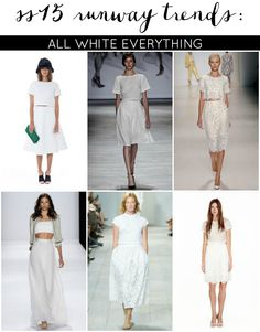 Runway to Real Way: SS15 Fashion Trends [All White Everything]